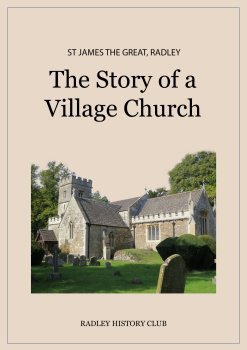 Front cover of the Radley History Club book, 'The Story of a Village Church: St James the Great, Radley'