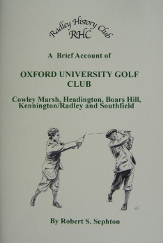 Front cover of Radley History Club's book, 'A Brief Account of Oxford University Golf Club'