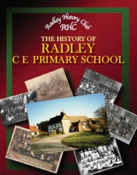 Front cover of Radley History Club's book, 'The History of Radley CE Primary School'