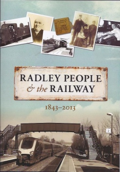 Front cover of Radley History Club's book, 'Radley People & the Railway 1843-2013'